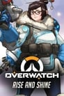 Watch Overwatch Animated Short: Rise and Shine Online Free Movies ID