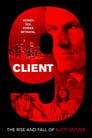 مشاهدة فيلم Client 9: The Rise and Fall of Eliot Spitzer 2010 مترجم أون لاين بجودة عالية