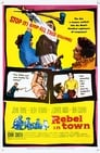 Rebel in Town (1956) Movie Reviews