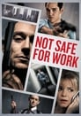Not Safe for Work (2013) Movie Reviews