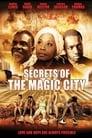 Secrets of the Magic City