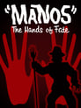 Манос: Руки долі (1966)