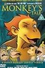 A Monkey's Tale 1999