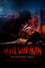 Image Never Sleep Again: The Elm Street Legacy