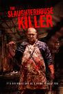 مترجم أونلاين و تحميل The Slaughterhouse Killer 2020 مشاهدة فيلم