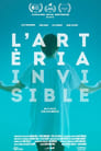 L'artèria invisible