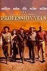 Les Professionnels Voir Film - Streaming Complet VF 1966