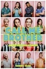 Call Me Brother (2018)