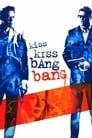 Kiss Kiss Bang Bang (2005) Movie Reviews