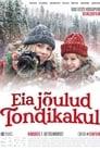 Eia jõulud Tondikakul (2018)