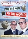 The Yes Men Fix the World (2009) Movie Reviews