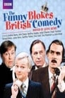 The Funny Blokes of British Comedy