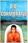 B.B. e il cormorano (2003) Movie Reviews