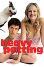 Heavy Petting – Auf den Hund gekommen (2007)