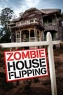 Zombie House Flipping (2016)