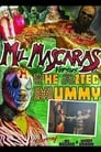 Mil Mascaras vs. the Aztec Mummy (2007)