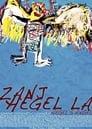 Hegel's Angel (Zanj Hegel la)