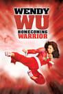 Watch Wendy Wu: Homecoming Warrior Online HD