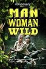 Man, Woman, Wild (2010)