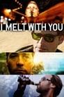 مشاهدة فيلم I Melt with You 2011 مترجم أون لاين بجودة عالية