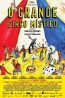 The Great Mystical Circus (2017)