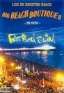 ]]Film!!Fatboy Slim - Big Beach Boutique 2 « :: 2002 :: Kijken Gratis Online