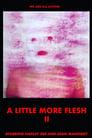مترجم أونلاين و تحميل A Little More Flesh II 2021 مشاهدة فيلم