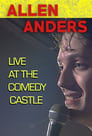 Allen Anders: Live at the Comedy Castle (circa 1987) (2018)