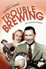Trouble Brewing (1939)