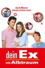Dein Ex – Mein Albtraum