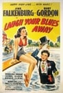 Poster for Laugh Your Blues Away