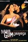 Naam Gum Jaayega (2005)