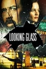 Looking Glass (2017)