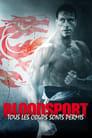 [Voir] Bloodsport, Tous Les Coups Sont Permis 1988 Streaming Complet VF Film Gratuit Entier