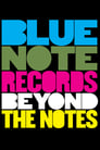 Blue Note Records: Beyond The Notes ☑ Voir Film - Streaming Complet VF 2019