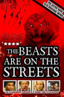 Poster for The Beasts Are on the Streets