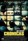 Crónicas (2004) Movie Reviews