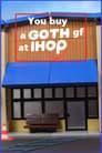 مترجم أونلاين و تحميل You Buy a Goth GF at IHOP 2021 مشاهدة فيلم