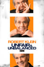 Robert Klein: Unfair and Unbalanced (2010) (TV) Movie Reviews