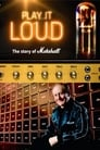 Poster for Play It Loud: The Story of Marshall