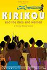 مشاهدة فيلم Kirikou and the Men and Women 2012 مترجم أون لاين بجودة عالية