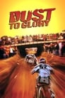 Dust To Glory ☑ Voir Film - Streaming Complet VF 2005