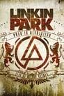 Linkin Park: Road to Revolution – Live at Milton Keynes
