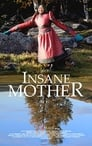 Insane Mother (2018)