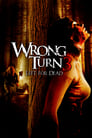 Wrong Turn 3: Left for Dead 2009 Full Movie