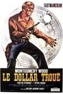 Le Dollar Troué Voir Film - Streaming Complet VF 1965