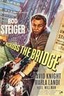 Across The Bridge (1957) Volledige Film Kijken Online Gratis Belgie Ondertitel