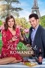 Paris, Wine and Romance (2019)