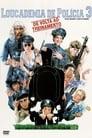 Loucademia de Polícia 3: De Volta ao Treinamento