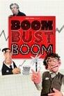 Boom Bust Boom Streaming Complet VF 2016 Voir Gratuit